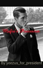 Mafia's Possession by yeezus_for_president