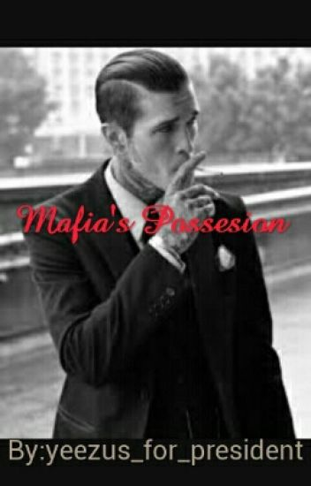 Mafia's Possession