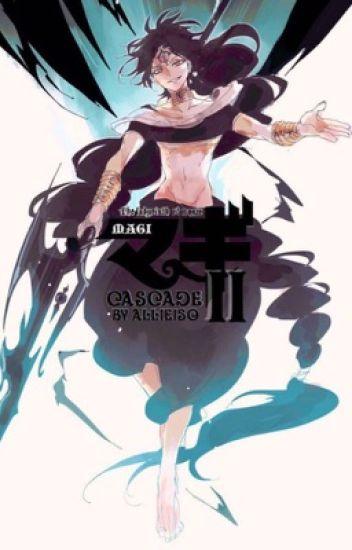 **HIATUS Magi: Cascade - Sinbad x Reader / Judal x Reader