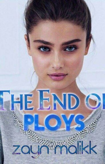 The end of ploys