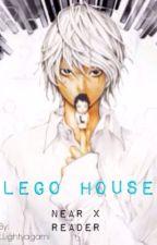 (Near x reader) Lego House by Llightyagami