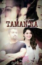 Taman'na ❤ (A moral Story) by PearlEyes_Dhoomie