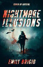 Nightmare Illusions by scarilypsycho-