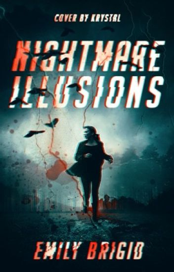 Nightmare Illusions