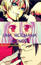 una hermana menor... by Fujoshiimultishipper
