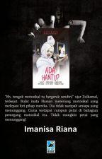 ada hantu? by ImanisaRiana