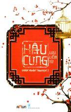 Hậu Cung Chân Hoàn Truyện - Tập 7 by Capuch1n0