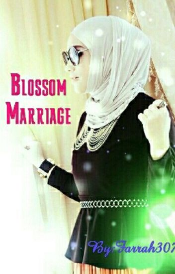 Blossom Marriage | Farrah307