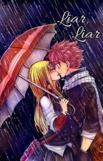 Liar, Liar (Natsu x Lucy)