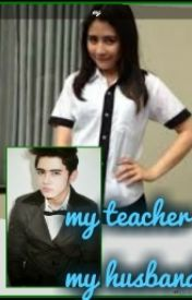 My teacher My husband by NadienSHR