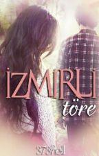 İZMİRLİ ( TÖRE) by 373hell