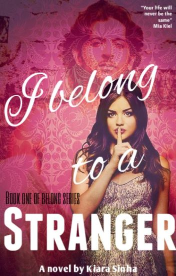 I belong to a stranger (PUBLISHING) Belong Book 1 - Unedited