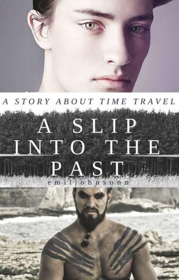 A Slip into the Past (boyxboy)