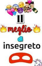 Il meglio di Insegreto by falchinuzz