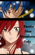 Sweeter Than Strawberry Cheesecake (Jerza) by SkyeLeAwesome