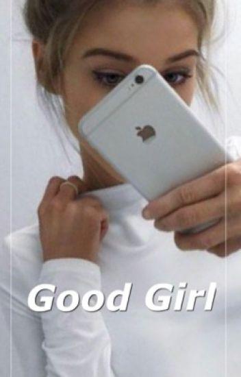 Good Girl ✧ J.G