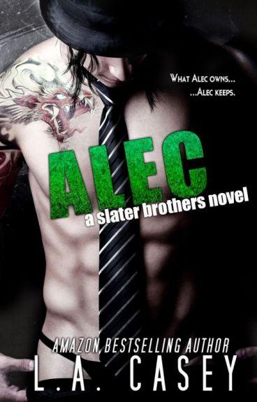 Alec - Irmãos Slater #2