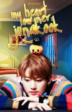 My Heart Owner: Jungkook ✅ by BojoHoy