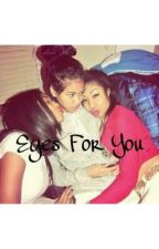 Eyes for you(jasmine Centina) by MgotDaJuice