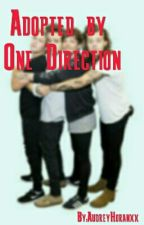 Adopted By One Direction by AudreyHoranxx