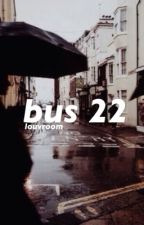 bus 22 » luke by louvroom