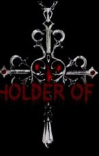 The Holders Series by shannonlima