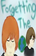 Forgetting the World [BoyxBoy] by TearMeApartIDontCare