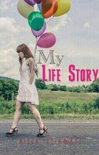 My Life Story by nissayuliawati