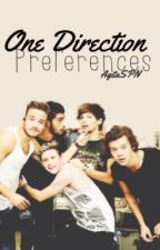 One Direction Preferences (TAKING NO REQUEST NOW) by AgitaSPN