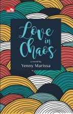 Love in Chaos by yennymarissa