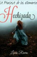 La Princesa De Los Elementos: Hechizada by lulovegood__