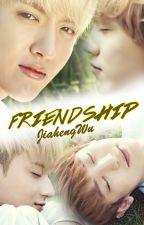 Friendship ✓ by JiahengWu