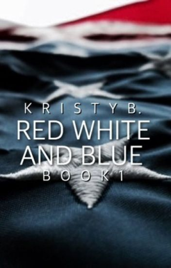 Red White and Blue (Captain America FF Book 1)