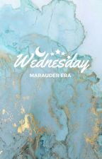 Wednesday // A Marauder love story by bonnie_bons