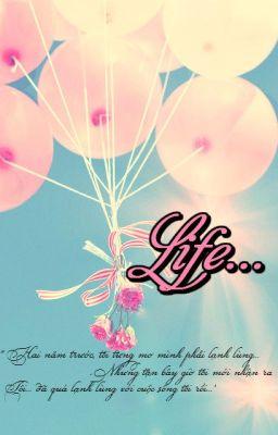 [Fanfiction][12ChòmSao]Life...