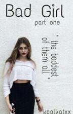 Bad Girl    SK story ✔ by bipolarkat