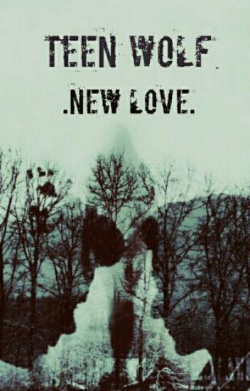Teen Wolf- New Love