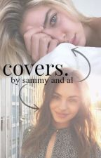 Covers. ✑ open by samplelou