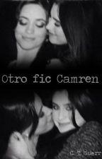 Otro fic Camren by Ctguerr