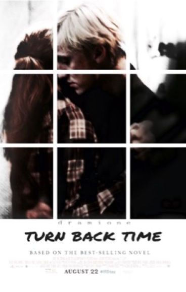 Turn back time // dramione
