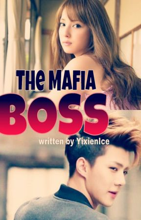 The Mafia Boss(Xiarra and Tyler) by YixienIce
