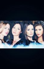 The Charmed Ones (Power Of Four) by MusicRocker16