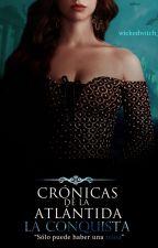 Crónicas de la Atlántida II: La conquista. by wickedwitch_