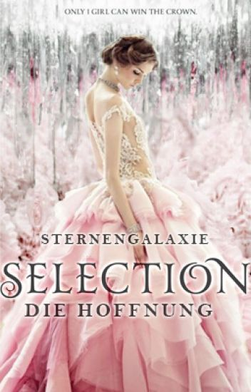 Selection: Die Hoffnung #LichterAward2017