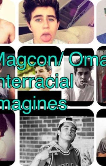 Magcon/ Omaha Interracial Imagines (BWWM)