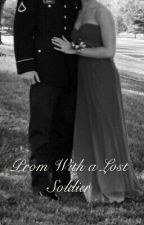 Prom With A Lost Soldier by AnnAmbie11