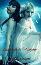 Academia de Vampiros: Meia Noite by Bruna2700