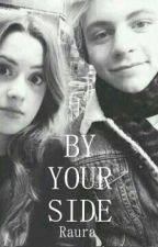 BY YOUR SIDE ||Raura by Marti_ForeveR5er