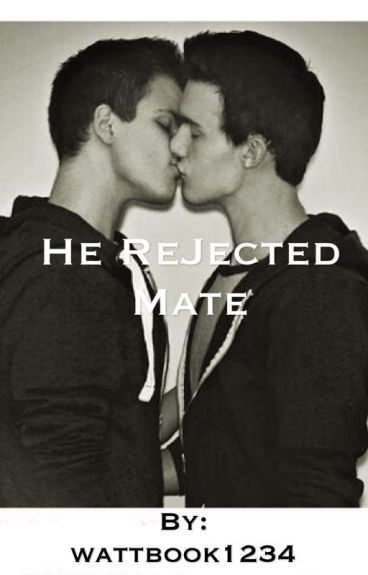 The Rejected Mate (BoyxBoy)
