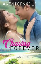 Chasing Forever by agentofsmile